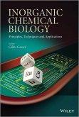 Inorganic Chemical Biology (eBook, PDF)