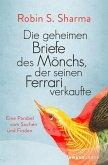 Die geheimen Briefe des Mönchs der seinen Ferrari verkaufte (eBook, ePUB)