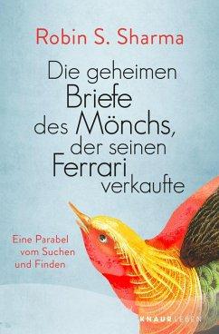 Die geheimen Briefe des Mönchs der seinen Ferrari verkaufte (eBook, ePUB) - Sharma, Robin S.