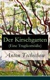 Der Kirschgarten (Eine Tragikomödie) (eBook, ePUB)