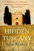 Hidden Tuscany (eBook, ePUB)