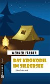 Das Krokodil im Silbersee (eBook, ePUB)