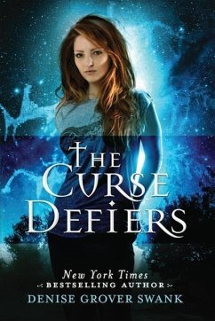 The Curse Defiers - Swank, Denise Grover