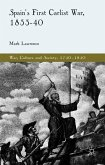 Spain's First Carlist War, 1833-40