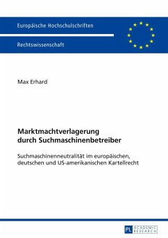 Marktmachtverlagerung durch Suchmaschinenbetreiber - Erhard, Max