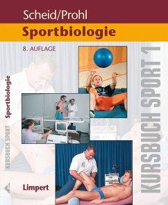 Kursbuch Sport 1: Sportbiologie