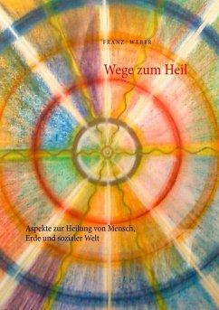 Wege zum Heil (eBook, ePUB)
