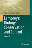 Lampreys: Biology, Conservation and Control
