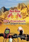 GPS Praxisbuch Garmin GPSMAP64 -Serie (eBook, ePUB)