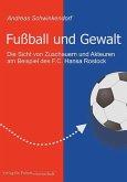 Fußball und Gewalt