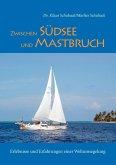 Zwischen Südsee und Mastbruch (eBook, ePUB)