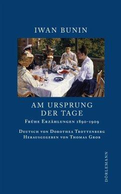 Am Ursprung der Tage (eBook, ePUB) - Bunin, Iwan