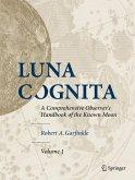 Luna Cognita: A Comprehensive Observer's Handbook of the Known Moon