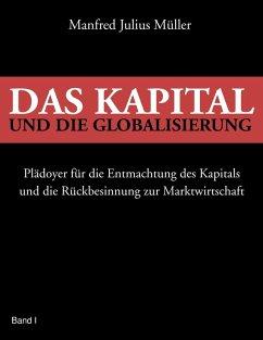 Das Kapital und die Globalisierung (eBook, ePUB) - Müller, Manfred Julius