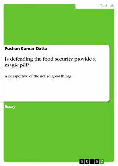 Is defending the food security provide a magic pill?