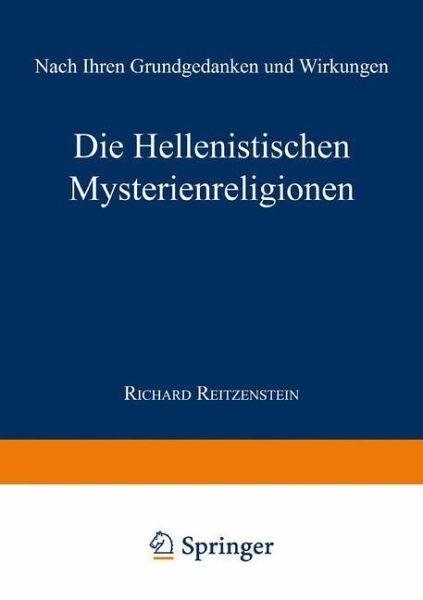 Die Hellenistischen Mysterienreligionen - Reitzenstein, Richard