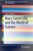 Mary Somerville and the World of Science