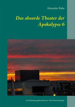 Das absurde Theater der Apokalypse 6 (eBook, ePUB)