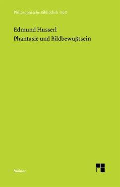 Phantasie und Bildbewußtsein (eBook, PDF) - Husserl, Edmund