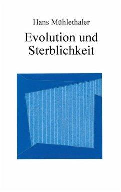 Evolution und Sterblichkeit (eBook, ePUB)