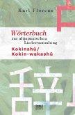 Wörterbuch zur altjapanischen Liedersammlung Kokinshu / Kokin-wakashu