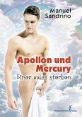 Apollon und Mercury - Einer muss sterben (eBook, ePUB)