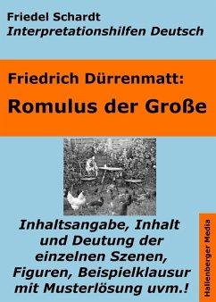 Romulus der Große - Lektürehilfe und Interpretationshilfe. Interpretationen und Vorbereitungen für den Deutschunterricht. (eBook, ePUB)