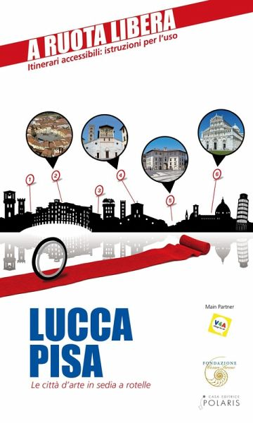 Lucca pisa le citt d 39 arte in sedia e rotelle ebook for Film sedia a rotelle