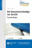 Der Bausachverständige vor Gericht. (eBook, PDF)