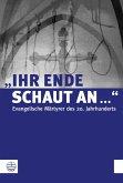 """""""Ihr Ende schaut an ..."""" (eBook, ePUB)"""