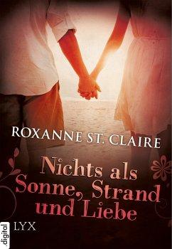 Nichts als Sonne, Strand und Liebe / Milliardar Bd.1