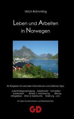 Leben und Arbeiten in Norwegen (eBook, ePUB) - Brömmling, Ulrich