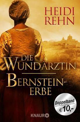 Buch-Reihe Die Wundärztin von Heidi Rehn
