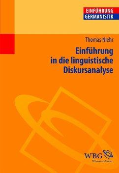 Einführung in die linguistische Diskursanalyse (eBook, PDF) - Niehr, Thomas