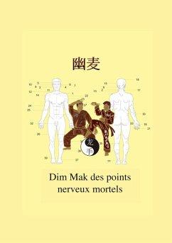 Dim Mak des points nerveux mortels (eBook, ePUB)
