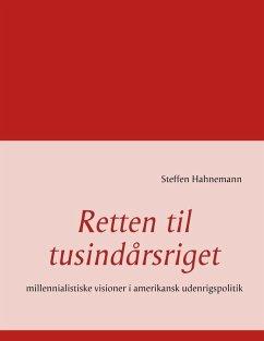 Retten til tusindårsriget (eBook, ePUB)