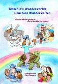 Blanchie's wonderworlds - Blanchies Wunderwelten (eBook, ePUB)