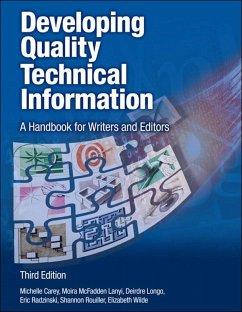 Developing Quality Technical Information (eBook, ePUB) - Carey, Michelle; Lanyi Moira McFadden; Longo, Deirdre; Radzinski, Eric; Rouiller, Shannon; Wilde, Elizabeth