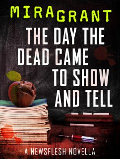 The Day the Dead Came to Show and Tell (eBook, ePUB) - Grant, Mira