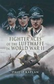 Fighter Aces of the Luftwaffe in World War II (eBook, PDF)
