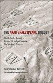 The Arab Shakespeare Trilogy (eBook, PDF)