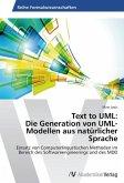 Text to UML: Die Generation von UML-Modellen aus natürlicher Sprache