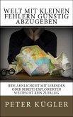 Welt mit kleinen Fehlern günstig abzugeben (eBook, ePUB)