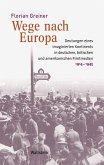 Wege nach Europa (eBook, PDF)
