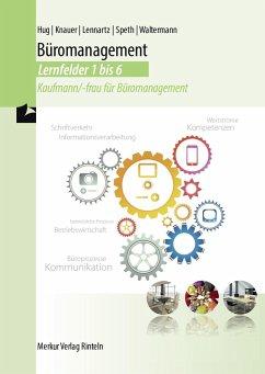 Lehrbuch Büromanagement Lernfelder 1 bis 6