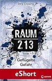 Geflügelte Gefahr / Raum 213 (eBook, ePUB)