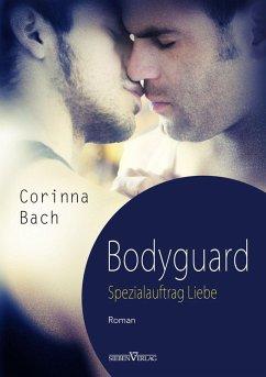 Bodyguard - Spezialauftrag: Liebe (eBook, PDF) - Bach, Corinna