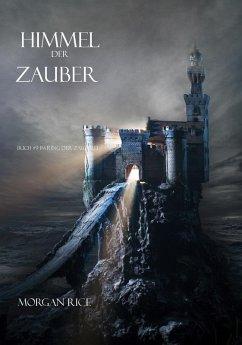 Himmel der Zauber (Der Ring der Zauberei ? Band 9) (eBook, ePUB)