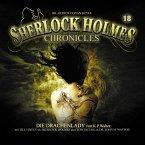 Die Drachenlady / Sherlock Holmes Chronicles Bd.18 (1 Audio-CD)