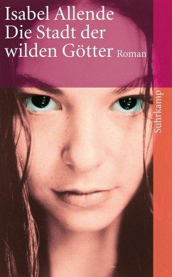 Die Stadt der wilden Götter (eBook, ePUB) - Allende, Isabel
